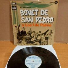 Discos de vinilo: RECORDANDO A BONET DE SAN PEDRO Y LOS 7 DE PALMA / LP - REGAL-1969 / MBC. ***/***. Lote 225589150