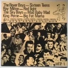 Discos de vinilo: HEP 1. ROVER BOYS: SIXTEEN TEENS-ROY MILTON: RED LIGHT-SKY BOYS: MAD BABY- KING PERRIE: BIG FAT MAMA. Lote 225635920