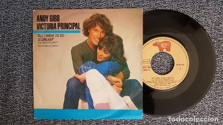 ANDY GIBB & VICTORIA PRINCIPAL - ALL I HAVE TO DO IS DREAM / GOOD FEELING. AÑO 1.981.POLYDOR (Música - Discos de Vinilo - Singles - Pop - Rock Internacional de los 80)