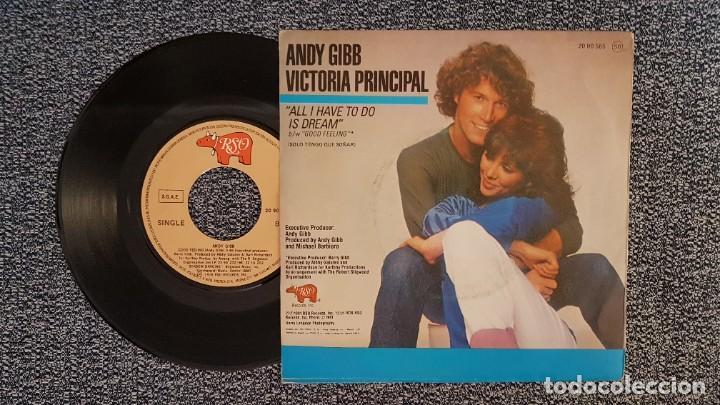 Discos de vinilo: Andy Gibb & Victoria Principal - All i have to do is dream / Good feeling. año 1.981.Polydor - Foto 2 - 225640603