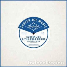 Discos de vinilo: SURFER JOE / THE DEAD ROCKS - THE SOUTH SWELL / GO-GO MARTUCCI. Lote 225645340
