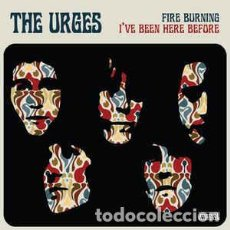 Discos de vinilo: THE URGES - FIRE BURNING / I'VE BEEN HERE BEFORE. Lote 225648422