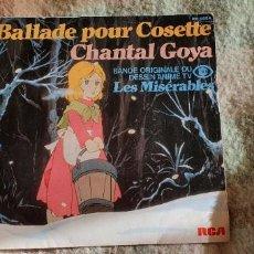 Disques de vinyle: CHANTAL GOYA – BALLADE POUR COSETTE - BANDE ORIGINALE DU DESSIN ANIME TV FR 3 LES MISÉRABLES. Lote 225757780