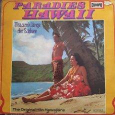 Discos de vinilo: THE ORIGINAL HILO HAWAIIANS – PARADIES HAWAII. LP. WORLD MUSIC. Lote 225773495