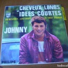 Disques de vinyle: EP : JOHNNY HALLYDAY / CABELLOS LARGOS IDEAS CORTAS + 3 ED SPAIN 1966 EX. Lote 225811290