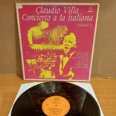 Discos de vinilo: CLAUDIO VILLA / CONCIERTO A LA ITALIANA VOL. 2 / LP - CETRA-1980 / MBC. ***/***. Lote 225834335