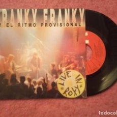 Discos de vinilo: EP FRANKY FRANKY Y EL RITMO PROVISIONAL - SOY DEL LANO / LO QUE ME GUSTA DE TI +2 - (NM/NM). Lote 225848795