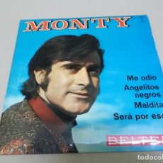 Discos de vinilo: MONTY (EP) ME ODIO AÑO 1969. Lote 225885365