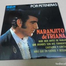 Discos de vinilo: NARANJITO DE TRIANA (EP) POR PETENERAS AÑO 1972. Lote 225886030