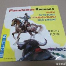Discos de vinilo: ORQUESTA FLORIDA (EP) PASODOBLES FAMOSOS AÑO 1961. Lote 225903995