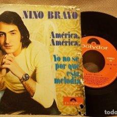 Discos de vinilo: NINO BRAVO AMÉRICA, AMÉRICA. Lote 225904275