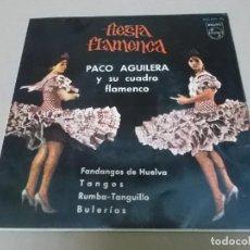 Discos de vinilo: PACO AGUILERA (EP) FIESTA FLAMENCA AÑO 1962. Lote 225904621