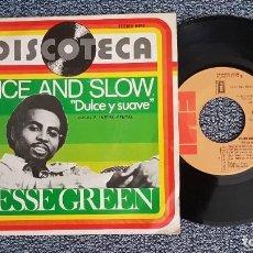 Discos de vinilo: JESSE GREEN - NICE AND SLOW (DULCE Y SUAVE) /NICE AND SLOW (INSTRUMENTAL) AÑO.1.976. EDITADO POR EMI. Lote 225907900