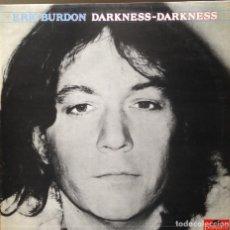 Discos de vinil: ERIC BURDON - DARKNESS-DARKNESS - LP - POLYDOR 1980 EDICIÓN ESPAÑOLA EX. Lote 225940881