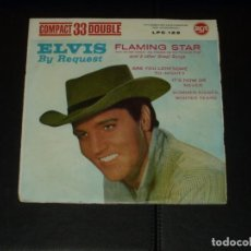 Discos de vinilo: ELVIS PRESLEY EP FLAMING STAR 33RPM. Lote 225970020