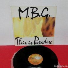 Disques de vinyle: M.B.G. / MBG - THIS IS PARADISE 4 VERSIONES - MAXI / MINI LP 33 RPM MAX MUSIC 1990 SPAIN ITALO HOUSE. Lote 225970195