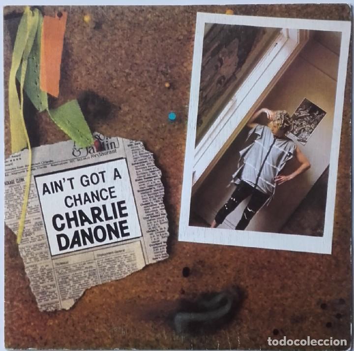 CHARLY DANONE: YOU AIN'T GOT A CHANCE (Música - Discos - Singles Vinilo - Electrónica, Avantgarde y Experimental)