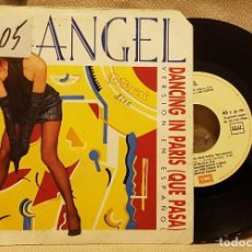 Discos de vinilo: ANGEL DANCING IN PARIS ( QUE PASA ) - VERSION EN ESPAÑOL. Lote 225984155