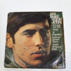 Discos de vinilo: JOAN MANUEL SERRAT - ARA QUE TINC 20 ANYS/EL DRAPAIRE/SOTA UN CIRERER FLORIT/QUAN ARRIBA EL FRED.. Lote 225999320