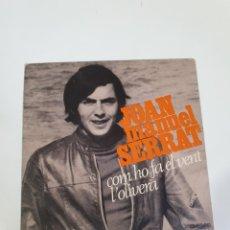 Discos de vinilo: JOAN MANUEL SERRAT - COM HO FA EL VENT / L' OLIVERA, EDIGSA 1969.. Lote 226005430