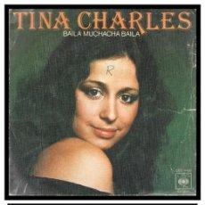 Discos de vinilo: XX SINGLE, TINA CHARLES, BAILA, MUCHACHA, BAILA, Y POR QUE WHY.. Lote 226005855