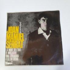 Discos de vinilo: JOAN MANUEL SERRAT-LA MORT DE L' AVI/EL MOCADOR/UNA GUITARRA/ELLA EM DEIXA, EDIGSA 1965.. Lote 226009605