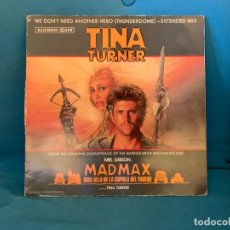 Discos de vinilo: TINA TURNER ‎– WE DON'T NEED ANOTHER HERO (THUNDERDOME) - EXTENDED MIX. VINILO. Lote 226017675