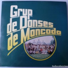 Disques de vinyle: GRUP DE DANSES DE MONCADA (LP SIT 1981) COMO NUEVO. Lote 226036680
