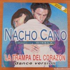 Discos de vinilo: MAXI SINGLE NACHO CANO - LA TRAMPA DEL CORAZÓN. Lote 226074110
