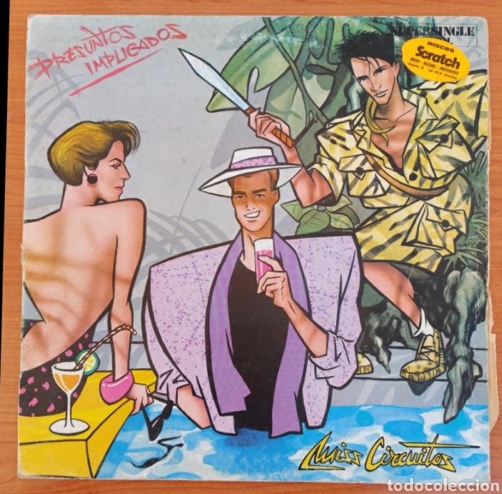 MAXI SINGLE PRESUNTOS IMPLICADOS- MISS CIRCUITOS - 1984-RCA/ESPAÑA (Música - Discos de Vinilo - Maxi Singles - Grupos Españoles de los 70 y 80)