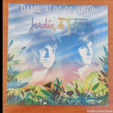 Discos de vinilo: MAXI SINGLE JARDÍN DE TOKIO-DAME ALGO DE AMOR - ESPAÑA/1986. Lote 226079040