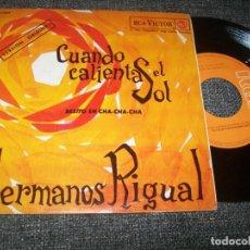 Disques de vinyle: HERMANOS RIGUAL - CUANDO CALIENTA EL SOL - EP DE RCA - 1962 - EDICION ESPAÑA - NUEVA VERSION. Lote 226105875