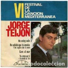 Discos de vinilo: VI FESTIVAL DE LA CANCION MEDITERRANEA - JORGE TEIJON / NO ESTOY SOLO (EP 64). Lote 226111975
