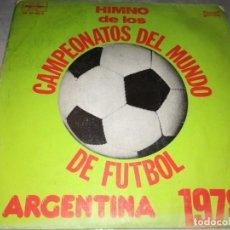Discos de vinilo: HIMNO DE LOS CAMPEONATOS DEL MUNDO DE FUTBOL-ARGENTINA 1978. Lote 226116715
