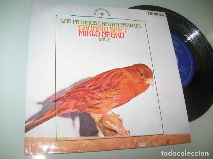 LOS PAJAROS CANTAN PARA USTED VOL 2 - CANARIO SMET - MIRLO NEGRO EP..DEL AÑO 1971 (Música - Discos de Vinilo - EPs - Otros estilos)