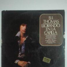 """Discos de vinilo: VINILO 12"""" LP B.J. THOMAS LLORANDO EN LA CAPILLA - 1975 - 220G. Lote 226134375"""