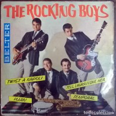 Discos de vinilo: ROCKING BOYS. TWIST A NAPOLI/ IMAN/ TELL LAURA I LOVE HER/ TEMPORAL. BELTER, SPAIN. 1962 EP. Lote 226139730