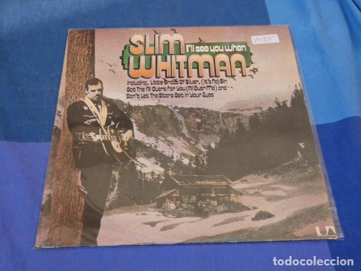 LOCH01 LP COUNTRY UK SLIM WHITMAN I LL SEE YOU WHEN BUEN ESTADO AÑOS 70 (Música - Discos - LP Vinilo - Pop - Rock - Extranjero de los 70)