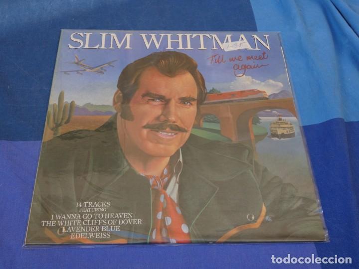 LOCH01 LP COUNTRY UK 1980 SLIM WITHMAN TILL WE MEET AGAIN BUEN ESTADO (Música - Discos - LP Vinilo - Pop - Rock - Extranjero de los 70)