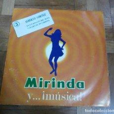 Discos de vinilo: SINGLE MIRINDA ALBERTO COREZ EN UN RINCON DEL ALMA LOS EJES DE MI CARRETA IBEROFON 1969. Lote 226217850
