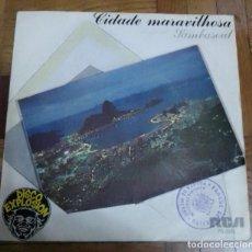 Discos de vinilo: SINGLE CIDADE MARAVILHOSA ESTA CHEGANDO A HORA SAMBASOUL RCA 1977. Lote 226238860