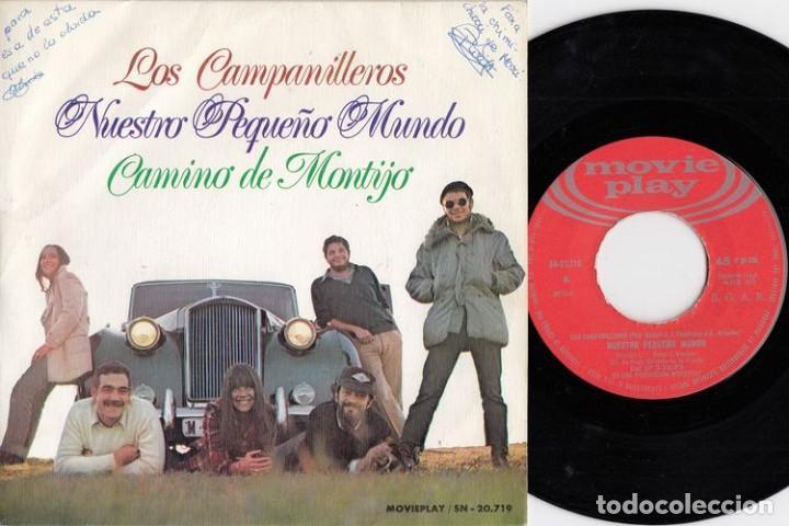 LOS CAMPANILLEROS - NUESTRO PEQUEÑO MUNDO - SINGLE DE VINILO (Música - Discos - Singles Vinilo - Solistas Españoles de los 50 y 60)