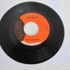 Discos de vinilo: THE ESQUIRES / GET ON UP / LISTEN TO ME / BUNKY USA / RARO FUNK NORTHERN SOUL / 1967 / G. Lote 226277495
