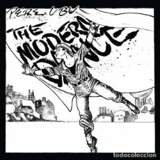 Discos de vinilo: PERE UBU THE MODERN DANCE (LP) . PUNK ROCK AND ROLL AVANT GARDE DAVE THOMAS. Lote 253783880