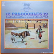 Discos de vinilo: 12 PASODOBLES 12 - GRAN BANDA DEL MAESTRO RICARDO VIDAL TOLOSA - LP - CBS - 1971 - NUEVO (NM / EX). Lote 226341320