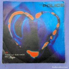 Discos de vinilo: SINGLE THE POLICE TODO LO QUE HACE ES MÁGICO -- VG. Lote 226353100