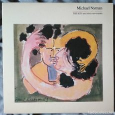 Discos de vinilo: MICHAEL NYMAN - THE KISS AND OTHER MOVEMENTS. LP ED. USA. Lote 226367440