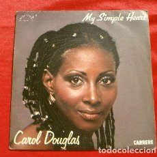 Discos de vinilo: CAROL DOUGLAS (SINGLE 1982 MAD. IN FRANCE) MY SIMPLE HEART - SLIP INTO SOMETHING COMFORTABLE (RARO). Lote 226372690