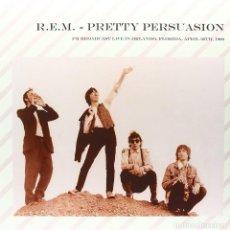 Discos de vinilo: R.E.M.*LP 180G 500 COPIAS!! PRETTY PERSUASION: FM BROADCAST LIVE IN ORLANDO, FLORIDA 1989 PRECINTADO. Lote 226383156