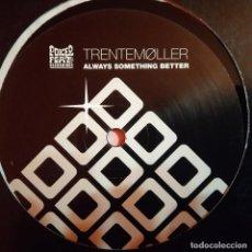 Discos de vinilo: MAXI TRENTEMOLLER, ALWAYS SOMETHING BETTER, ALEMANIA 2006,(VG+_EX). Lote 226392555